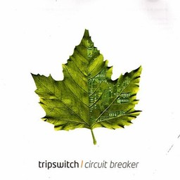 Tripswitch, Circuit Breaker, 2005